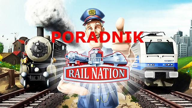 Rail Nation poradnik – czyli jak grać