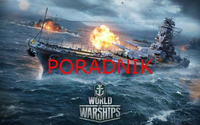 World of Warships – poradnik